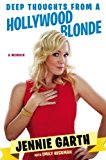 Deep Thoughts from a Hollywood Blonde 2014 9780451240279 Front Cover