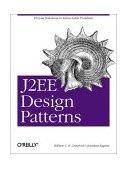 J2EE Design Patterns 2003 9780596004279 Front Cover