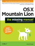 OS X Mountain Lion: the Missing Manual 2012 9781449330279 Front Cover