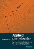 Applied Optimization Formulation and Algorithms for Engineering Systems 2009 9780521100281 Front Cover