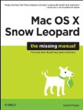 Mac OS X Snow Leopard: the Missing Manual The Missing Manual 1st 2009 9780596153281 Front Cover