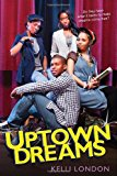 Uptown Dreams 2011 9780758261281 Front Cover