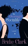 Overnight Socialite 2010 9781602861282 Front Cover