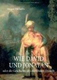 Wie David und Jonatan 2009 9783837049282 Front Cover
