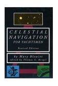 Celestial Navigation for Yachtsmen 2nd 1994 Revised 9780070059283 Front Cover
