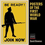 Posters of the First World War 2014 9780747814283 Front Cover