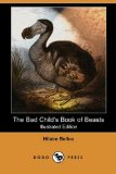 Bad Child's Book of Beasts 2008 9781409913283 Front Cover