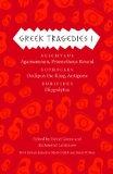 Greek Tragedies 1 Aeschylus - Agamemnon, Prometheus Bound; Sophocles: Oedipus the King, Antigone; Euripides: Hippolytus 3rd 2013 9780226035284 Front Cover