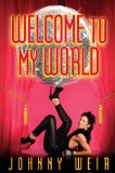 Welcome to My World 2011 9781451610284 Front Cover