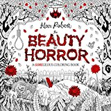Beauty of Horror - A Goregeous Coloring Book 2016 9781631407284 Front Cover