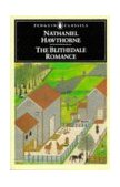 Blithedale Romance 1st 1983 9780140390285 Front Cover