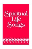 Spiritual Life Songs 1993 9780687392285 Front Cover