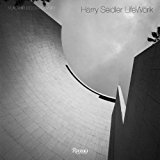 Harry Seidler LifeWork 2014 9780847842285 Front Cover