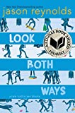 Look Both Ways A Tale Told in Ten Blocks 2019 9781481438285 Front Cover