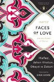 Faces of Love Hafez and the Poets of Shiraz (Penguin Classics Deluxe Edition) 2013 9780143107286 Front Cover