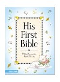 His First Bible 2001 9780310701286 Front Cover