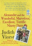 Alexander and the Wonderful, Marvelous, Excellent, Terrific Ninety Days: An Almost Completely Honest Account of What Happened to Our Family When Our Youngest Son, His Wife, and Their Baby, Their Toddler, and Their Five-Year 2007 9781400155286 Front Cover