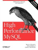 High Performance MySQL Optimization, Backups, and Replication 3rd 2012 9781449314286 Front Cover