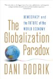 Globalization Paradox Democracy and the Future of the World Economy 2012 9780393341287 Front Cover