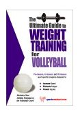 Ultimate Guide to Weight Training for Volleyball 2003 9781932549287 Front Cover
