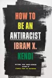 How to Be an Antiracist 2019 9780525509288 Front Cover