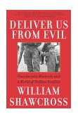 Deliver Us from Evil Peacekeepers, Warlords and a World of Endless Conflict 2001 9780743200288 Front Cover