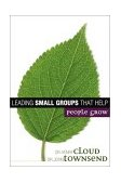 Making Small Groups Work What Every Small Group Leader Needs to Know 1st 2003 9780310250289 Front Cover