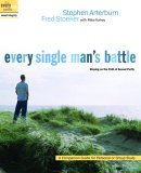 Every Single Man's Battle Staying on the Path of Sexual Purity 2005 9781400071289 Front Cover
