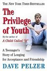 Privilege of Youth A Teenager's Story 2004 9780452286290 Front Cover