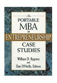 Portable MBA in Entrepreneurship Case Studies 2nd 1997 Student Manual, Study Guide, etc.  9780471182290 Front Cover
