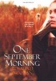 One September Morning 2009 9780758209290 Front Cover