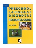 Preschool Language Disorders Resource Guide Specific Language Impairment 1st 2000 9780769300290 Front Cover