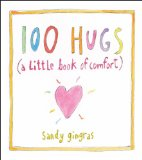 100 Hugs A Little Book of Comfort 2013 9781449427290 Front Cover