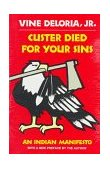 Custer Died for Your Sins An Indian Manifesto 1988 9780806121291 Front Cover