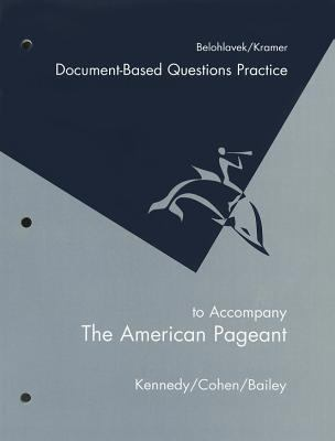 Workbook for Kennedy/Cohen/Bailey's the American Pageant, 13th 13th 2004 Revised 9780618574292 Front Cover