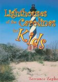 Lighthouses of the Carolinas for Kids 2009 9781561644292 Front Cover