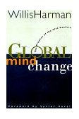 Global Mind Change The Promise of the 21st Century 2nd 1998 Revised 9781576750292 Front Cover