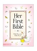 Her First Bible 2001 9780310701293 Front Cover