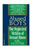 Abused Boys The Neglected Victims of Sexual Abuse 1st 1991 9780449906293 Front Cover