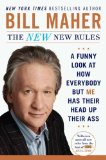 New New Rules A Funny Look at How Everybody but Me Has Their Head up Their Ass 2012 9780452298293 Front Cover