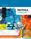 DigiTools Communication, Information, and Technology Skills 3rd 2011 9780538741293 Front Cover