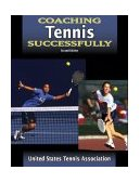 Coaching Tennis Successfully 2nd 2004 Revised 9780736048293 Front Cover