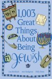 1,003 Great Things about Being Jewish 2006 9780740755293 Front Cover