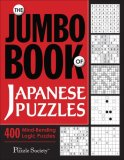 Jumbo Book of Japanese Puzzles 400 Mind-Bending Logic Puzzles 2008 9780740771293 Front Cover