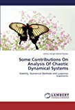 Some Contributions on Analysis of Chaotic Dynamical Systems 2012 9783659234293 Front Cover