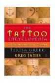 Tattoo Encyclopedia A Guide to Choosing Your Tattoo 2003 9780743223294 Front Cover