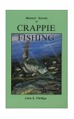 Masters' Secrets of Crappie Fishing Tactics to Catch Crappie Year-Round 1992 9780936513294 Front Cover