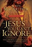 Jesus You Can't Ignore What You Must Learn from the Bold Confrontations of Christ 2009 9781400202294 Front Cover