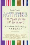 Activities for Older People in Care Homes A Handbook for Successful Activity Planning 2013 9781849054294 Front Cover