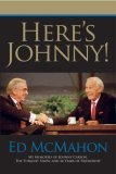 Here's Johnny! My Memories of Johnny Carson, the Tonight Show, and 46 Years of Friendship 1st 2006 9780425212295 Front Cover